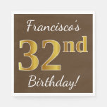 [ Thumbnail: Brown, Faux Gold 32nd Birthday + Custom Name Napkin ]