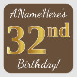 [ Thumbnail: Brown, Faux Gold 32nd Birthday + Custom Name Sticker ]