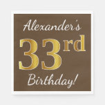 [ Thumbnail: Brown, Faux Gold 33rd Birthday + Custom Name Napkin ]