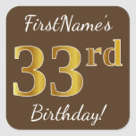[ Thumbnail: Brown, Faux Gold 33rd Birthday + Custom Name Sticker ]