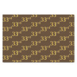 [ Thumbnail: Brown, Faux Gold 33rd (Thirty-Third) Event Tissue Paper ]