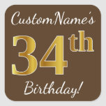 [ Thumbnail: Brown, Faux Gold 34th Birthday + Custom Name Sticker ]