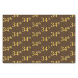 [ Thumbnail: Brown, Faux Gold 34th (Thirty-Fourth) Event Tissue Paper ]