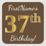 [ Thumbnail: Brown, Faux Gold 37th Birthday + Custom Name Sticker ]