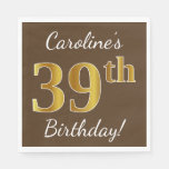 [ Thumbnail: Brown, Faux Gold 39th Birthday + Custom Name Napkin ]