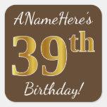 [ Thumbnail: Brown, Faux Gold 39th Birthday + Custom Name Sticker ]
