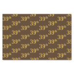 [ Thumbnail: Brown, Faux Gold 39th (Thirty-Ninth) Event Tissue Paper ]