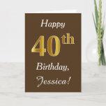 [ Thumbnail: Brown, Faux Gold 40th Birthday + Custom Name Card ]