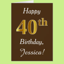 Brown, Faux Gold 40th Birthday   Custom Name Card
