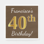 [ Thumbnail: Brown, Faux Gold 40th Birthday + Custom Name Napkin ]