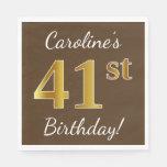 [ Thumbnail: Brown, Faux Gold 41st Birthday + Custom Name Napkin ]