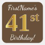 [ Thumbnail: Brown, Faux Gold 41st Birthday + Custom Name Sticker ]