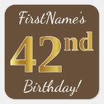 [ Thumbnail: Brown, Faux Gold 42nd Birthday + Custom Name Sticker ]