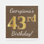 [ Thumbnail: Brown, Faux Gold 43rd Birthday + Custom Name Napkin ]