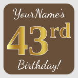 [ Thumbnail: Brown, Faux Gold 43rd Birthday + Custom Name Sticker ]