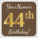 [ Thumbnail: Brown, Faux Gold 44th Birthday + Custom Name Sticker ]