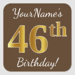 [ Thumbnail: Brown, Faux Gold 46th Birthday + Custom Name Sticker ]
