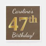 [ Thumbnail: Brown, Faux Gold 47th Birthday + Custom Name Napkin ]