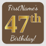 [ Thumbnail: Brown, Faux Gold 47th Birthday + Custom Name Sticker ]