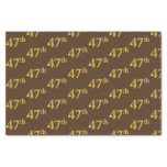 [ Thumbnail: Brown, Faux Gold 47th (Forty-Seventh) Event Tissue Paper ]