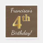 [ Thumbnail: Brown, Faux Gold 4th Birthday + Custom Name Napkin ]