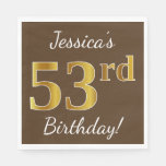 [ Thumbnail: Brown, Faux Gold 53rd Birthday + Custom Name Napkin ]