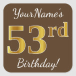 [ Thumbnail: Brown, Faux Gold 53rd Birthday + Custom Name Sticker ]