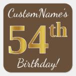 [ Thumbnail: Brown, Faux Gold 54th Birthday + Custom Name Sticker ]