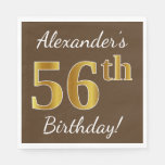 [ Thumbnail: Brown, Faux Gold 56th Birthday + Custom Name Napkin ]