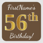 [ Thumbnail: Brown, Faux Gold 56th Birthday + Custom Name Sticker ]