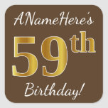 [ Thumbnail: Brown, Faux Gold 59th Birthday + Custom Name Sticker ]