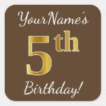 [ Thumbnail: Brown, Faux Gold 5th Birthday + Custom Name Sticker ]