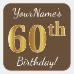 [ Thumbnail: Brown, Faux Gold 60th Birthday + Custom Name Sticker ]