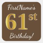 [ Thumbnail: Brown, Faux Gold 61st Birthday + Custom Name Sticker ]