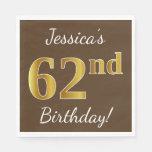 [ Thumbnail: Brown, Faux Gold 62nd Birthday + Custom Name Napkin ]