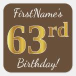 [ Thumbnail: Brown, Faux Gold 63rd Birthday + Custom Name Sticker ]