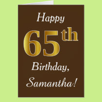 Brown, Faux Gold 65th Birthday   Custom Name Card