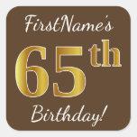 [ Thumbnail: Brown, Faux Gold 65th Birthday + Custom Name Sticker ]