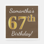 [ Thumbnail: Brown, Faux Gold 67th Birthday + Custom Name Napkin ]