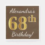 [ Thumbnail: Brown, Faux Gold 68th Birthday + Custom Name Napkin ]