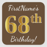 [ Thumbnail: Brown, Faux Gold 68th Birthday + Custom Name Sticker ]