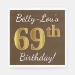 [ Thumbnail: Brown, Faux Gold 69th Birthday + Custom Name Napkin ]