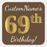 [ Thumbnail: Brown, Faux Gold 69th Birthday + Custom Name Sticker ]