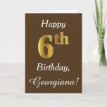 [ Thumbnail: Brown, Faux Gold 6th Birthday + Custom Name Card ]