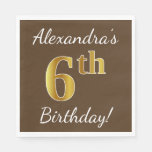[ Thumbnail: Brown, Faux Gold 6th Birthday + Custom Name Paper Napkin ]