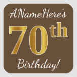 [ Thumbnail: Brown, Faux Gold 70th Birthday + Custom Name Sticker ]