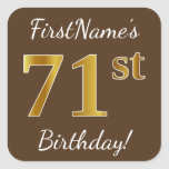 [ Thumbnail: Brown, Faux Gold 71st Birthday + Custom Name Sticker ]