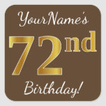 [ Thumbnail: Brown, Faux Gold 72nd Birthday + Custom Name Sticker ]