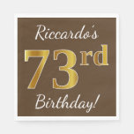 [ Thumbnail: Brown, Faux Gold 73rd Birthday + Custom Name Paper Napkin ]