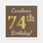 [ Thumbnail: Brown, Faux Gold 74th Birthday + Custom Name Napkin ]